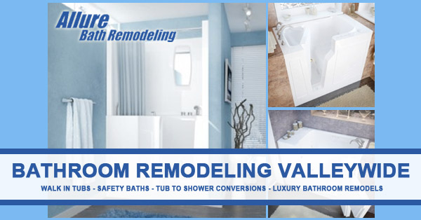 Bathroom Remodeling Valleywide